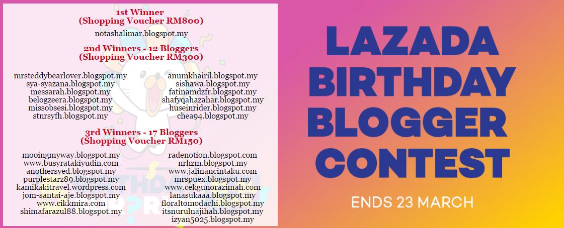 Pemenang Lazada Birthday Blogger Contest dah keluar..tahniah