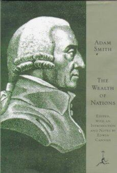 an analysis of the book an inquiry into the nature and causes of the wealth of nations by adam smith Smith is the author of the theory of moral sentiments and an inquiry into the nature and causes of the the wealth of nations by adam smith book nook cafe.