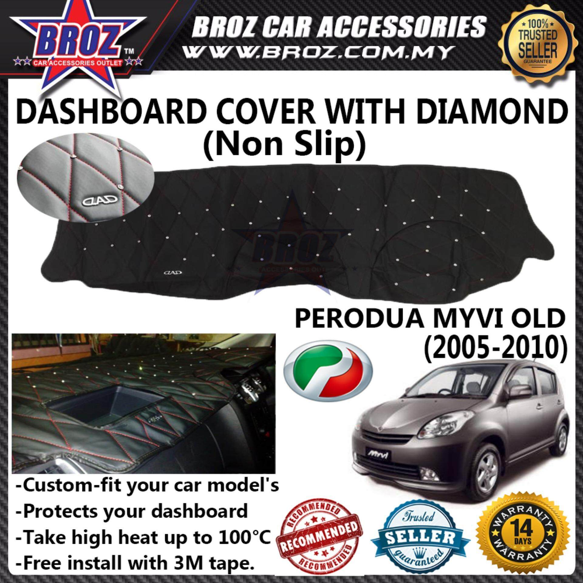 Non Slip Dashboard Cover with diamond for Perodua Myvi Old 2005-2010