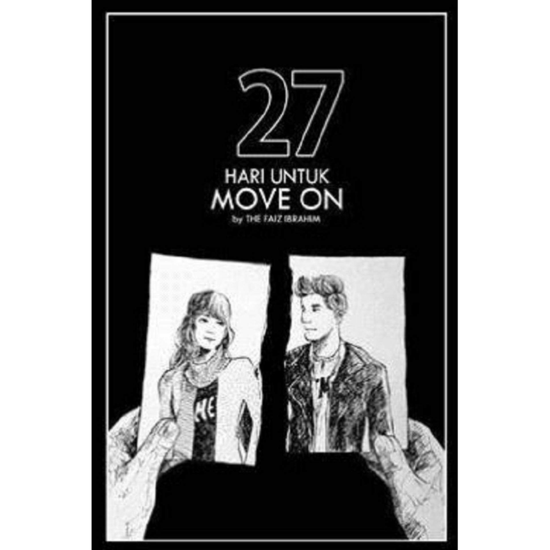 27 Hari untuk Move On: ISBN: 9789671342831: Author by: Faiz Ibrahim