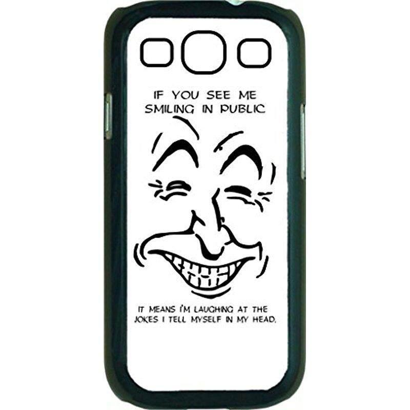 Baru Jika Anda Melihat Saya Tersenyum Di Depan Umum Artinya Aku Menertawakan Lelucon Aku Berkata Pada Diriku Sendiri Dalam kepala Saya-Case untuk Samsung Galaksi S III-S3-Keras Hitam Plastik Tempatkan On Case-Internasional