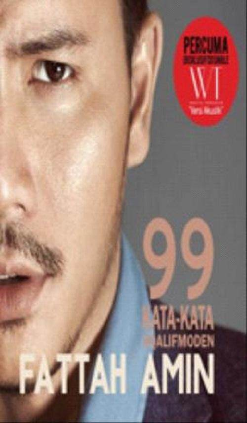 99 Kata-Kata #Qalifmoden  Author By : Fattah Amin  ISBN :  9789670718811