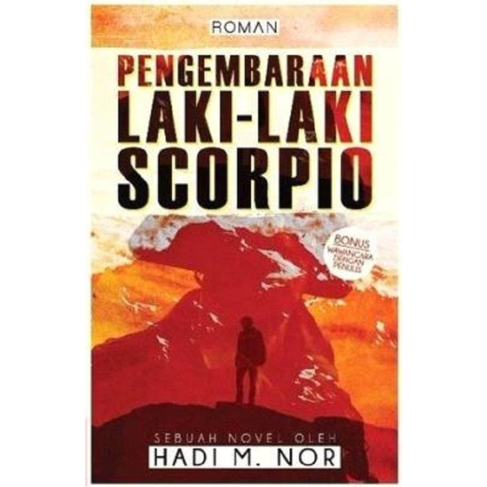 Pengembaraan Laki-Laki Scorpio  ISBN: 9789671490112   Author By : Hadi M.Nor