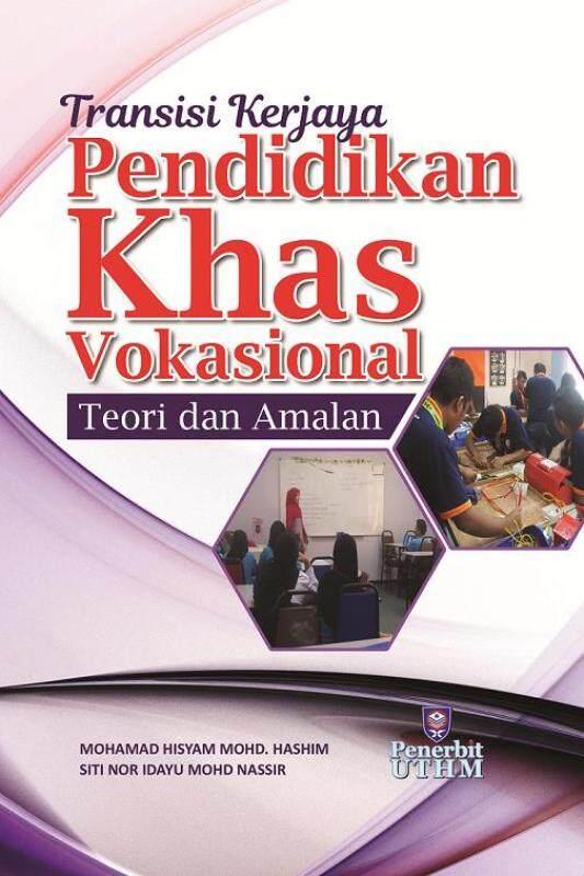 TRANSISI KERJAYA PENDIDIKAN KHAS VOKASIONAL: TEORI DAN AMALAN Malaysia