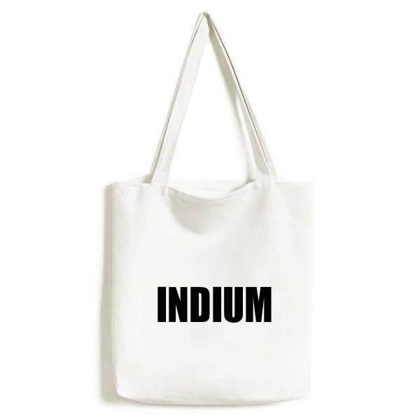 Indium Nama Elemen Kimia Lingkungan Dicuci Tas Belanja Tas Kanvas Kerajinan Hadiah-Intl