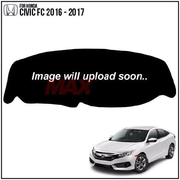 HONDA CIVIC FC 2016 - 2017 DAD GARSON VIP Custom Made Non Slip Dashboard Cover Mat
