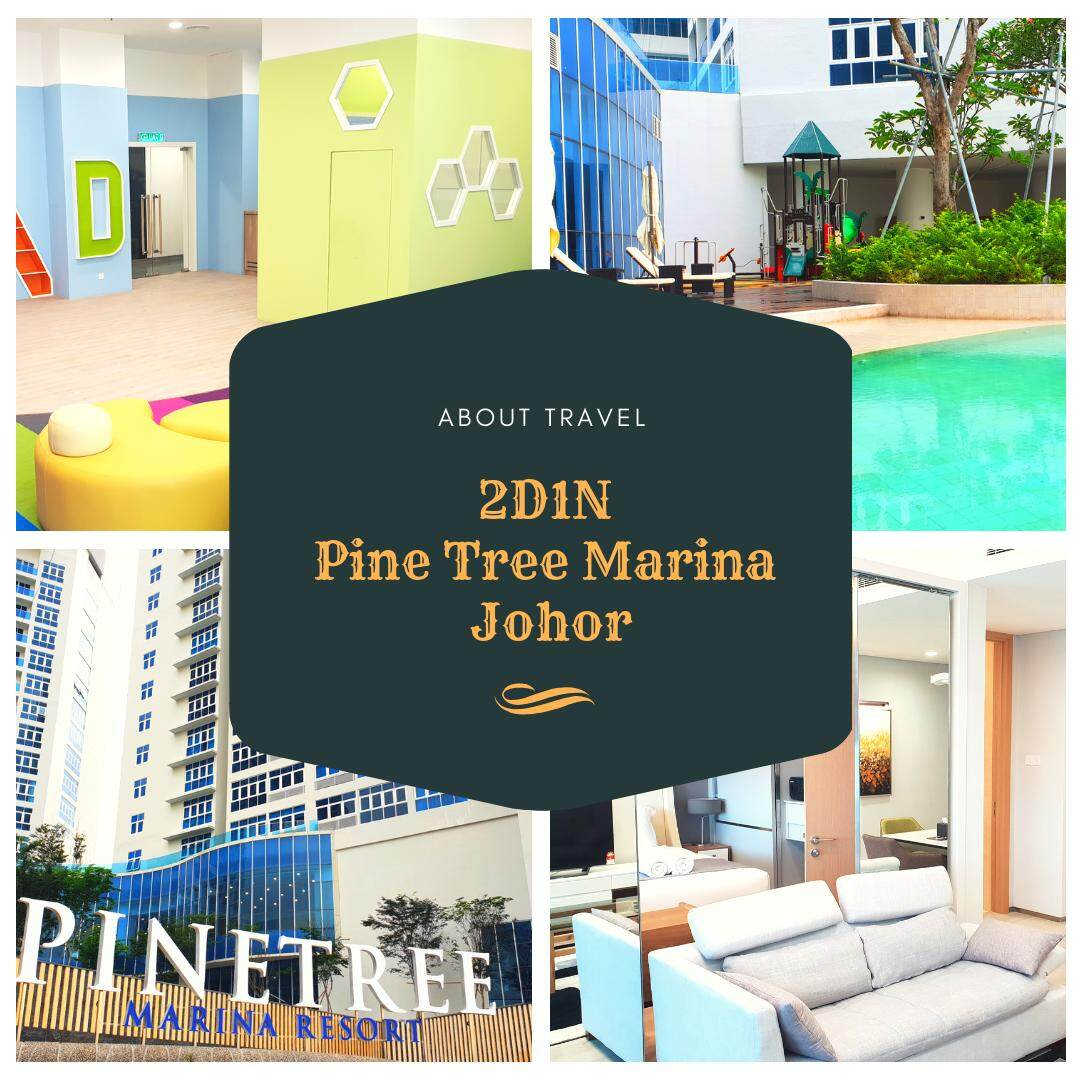 [Hotel Stay/Package] 2D1N Pinetree Marina Resort (Johor)