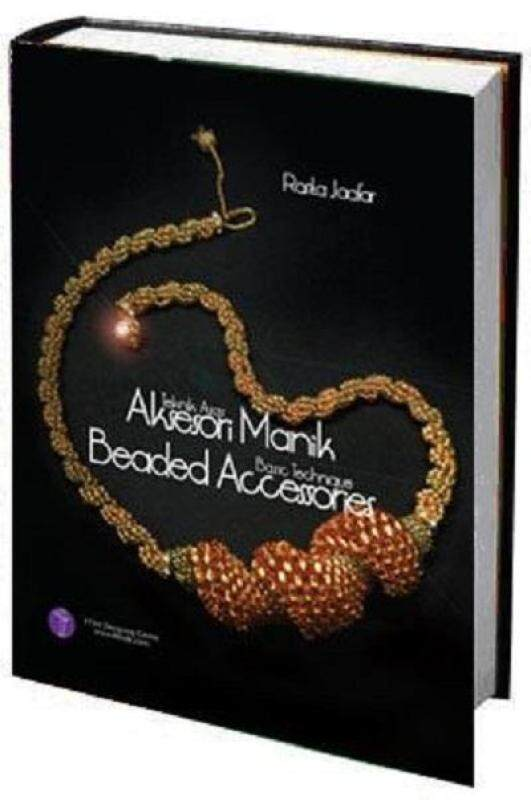 [ BOOK ] BEADED ACCESSORIES TECHNIQUE - BEST SELLING EMBROIDERY BOOK By RJPOLA Malaysia