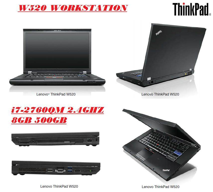 (REFURBISHED)LENOVO W520 WORKSTATION INTEL CORE i7-2760QM 2.4GHZ/8GB RAM/500GB HDD/INTELHD 3000& QUADRO 2000M 2GB GRAPHIC CARD/15.6 LED/W7 PRO Malaysia