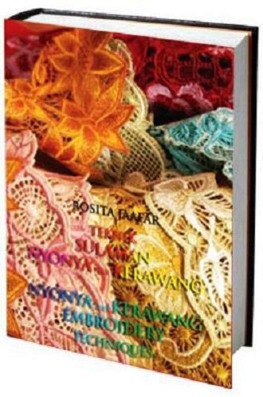 [ BOOKS ] TEKNIK SULAMAN NYONYA KERAWANG/ NYONYA KERAWANG EMBROIDERY - BEST SELLING BOOK By RJPOLA Malaysia