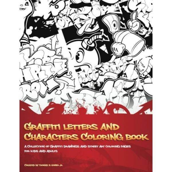 Graffiti Letters And Characters Coloring Book Best Street Art Books For Grownups Kids