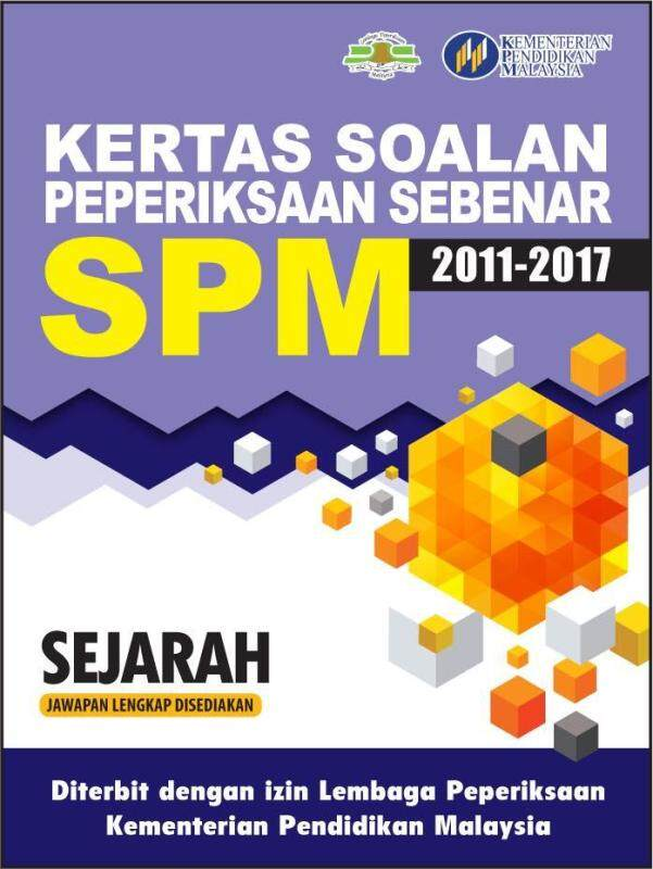 Kertas Soalan Peperiksaan Sebenar SPM Sejarah Malaysia