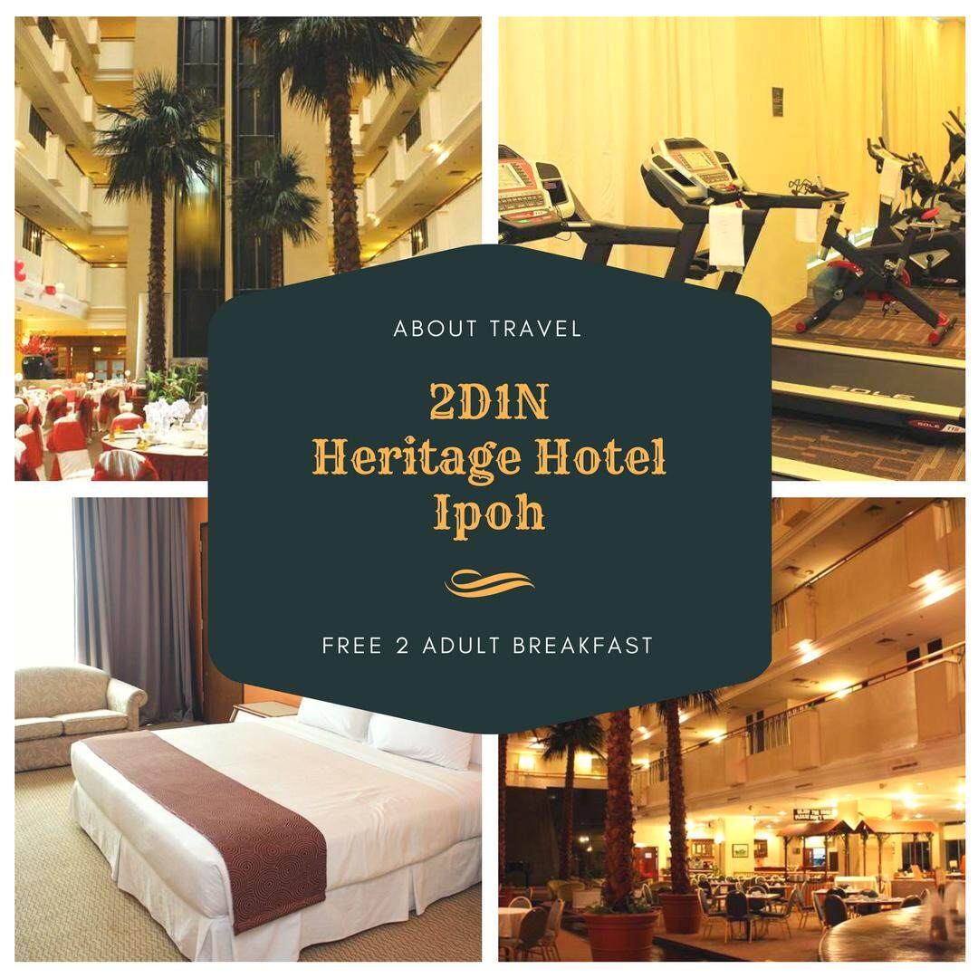[Hotel Stay/Package] 2D1N Heritage Hotel FREE Breakfast for 2 Adults (Ipoh)