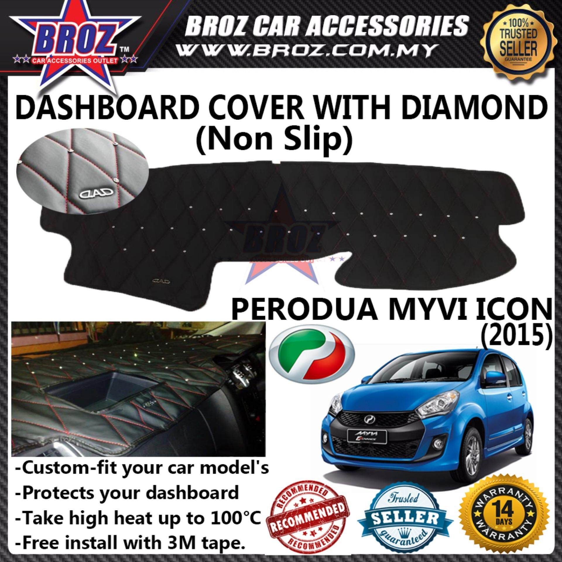 Non Slip Dashboard Cover with diamond for Perodua Myvi Icon Year 2015