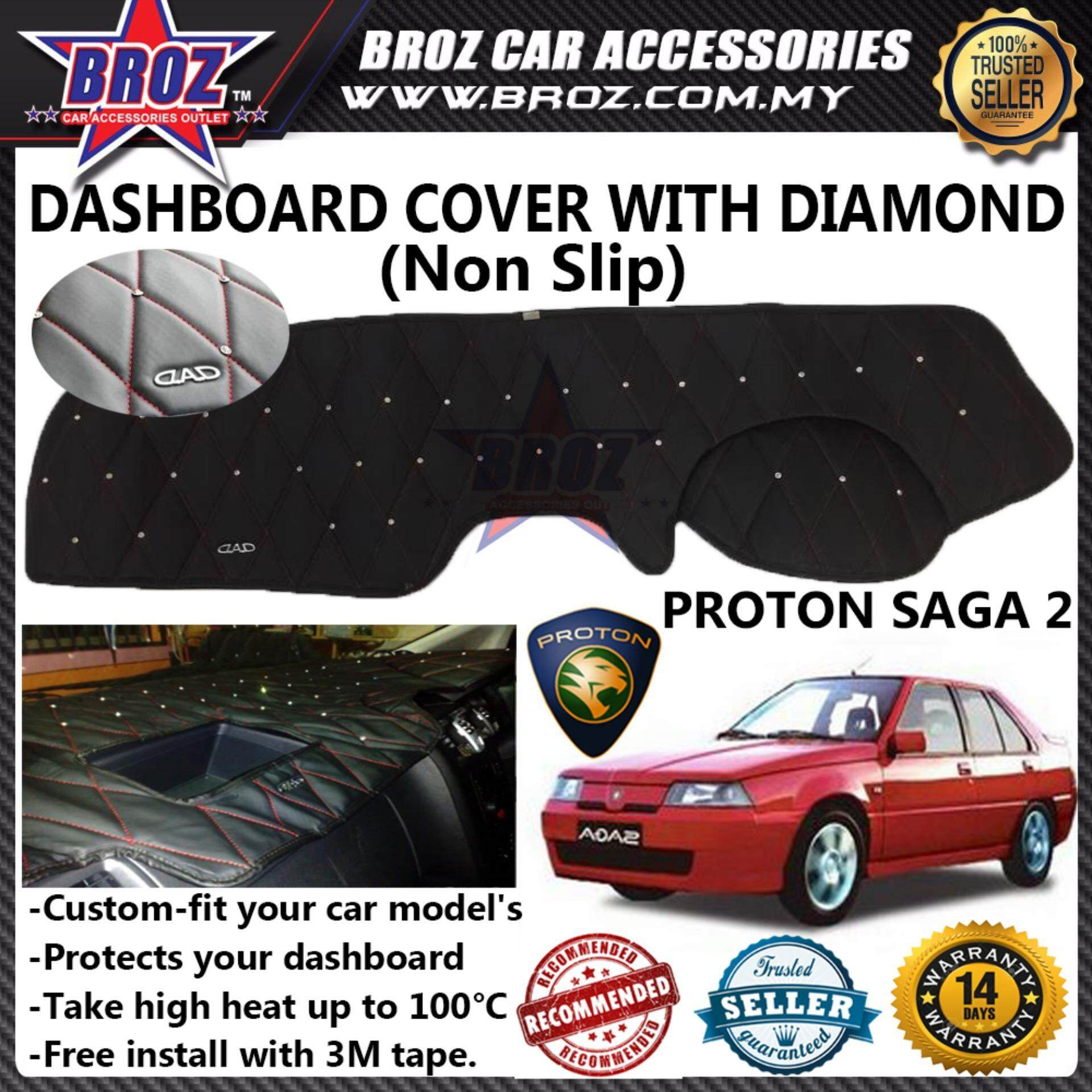 Non Slip Dashboard Cover with diamond for Proton Saga 2