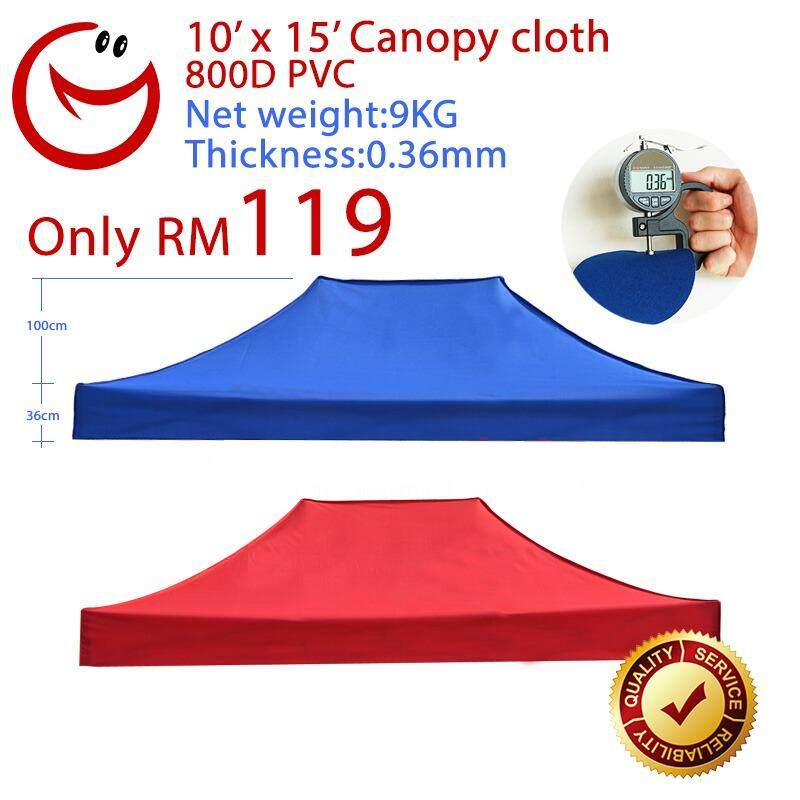 10x15 Canopy Cloth ONLY 800D Thickness Tent Khemah Kanopi Event Party Night Malam Sun Shade Car