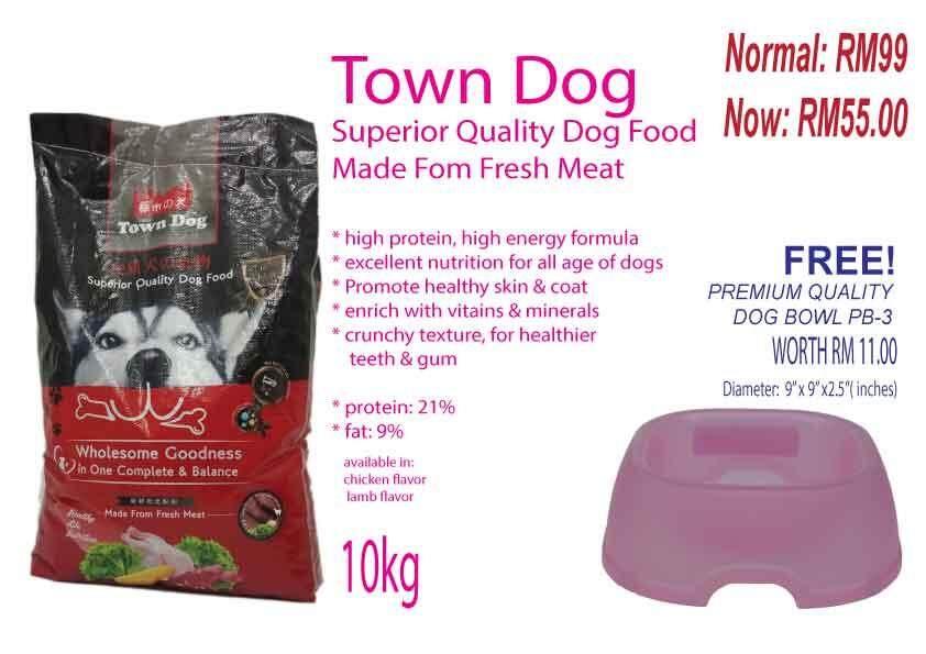 10KG TOWN DOG DOG FOOD RM 55.00 WITH FREE PET BOWL PB-3