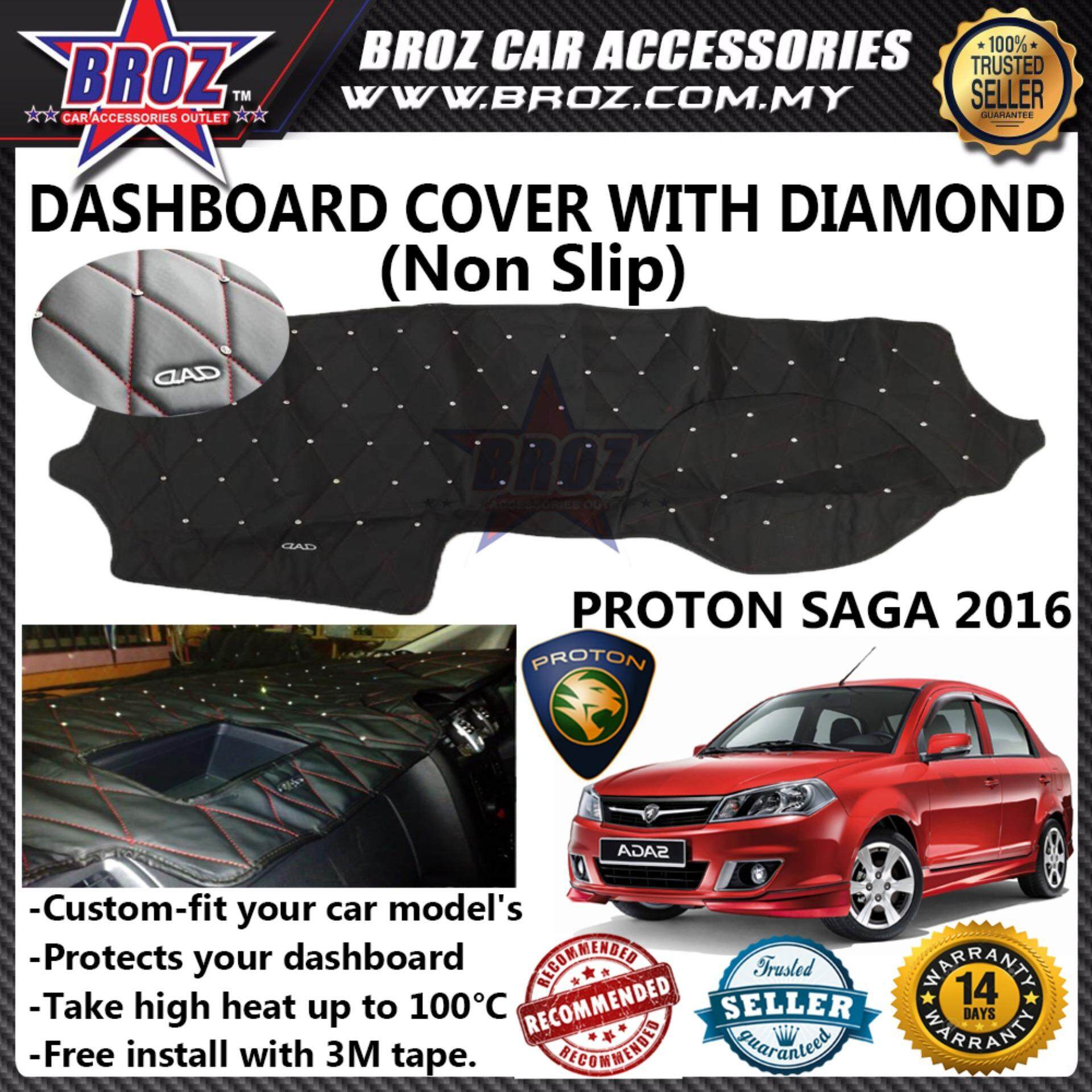 Broz Non Slip Dashboard Cover with diamond for Proton Saga 2016