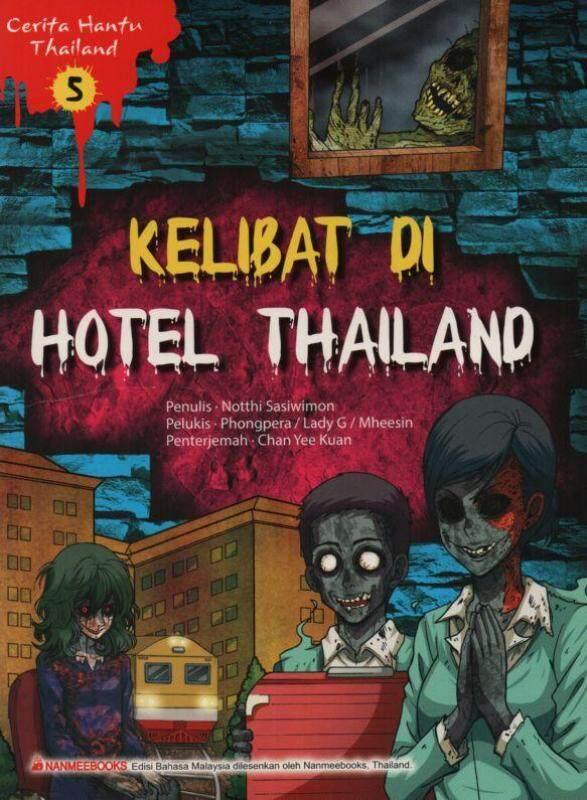 Exact Publisher Cerita Hantu Thailand 5-Kelibat di hotel Thailand Malaysia