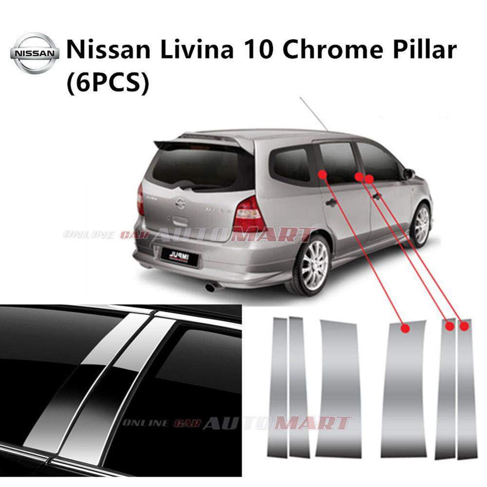 Nissan Livina Yr 2010- Car Chrome Door Window Pillar Trim Panel Chrome Stainless Steel (1 Set)