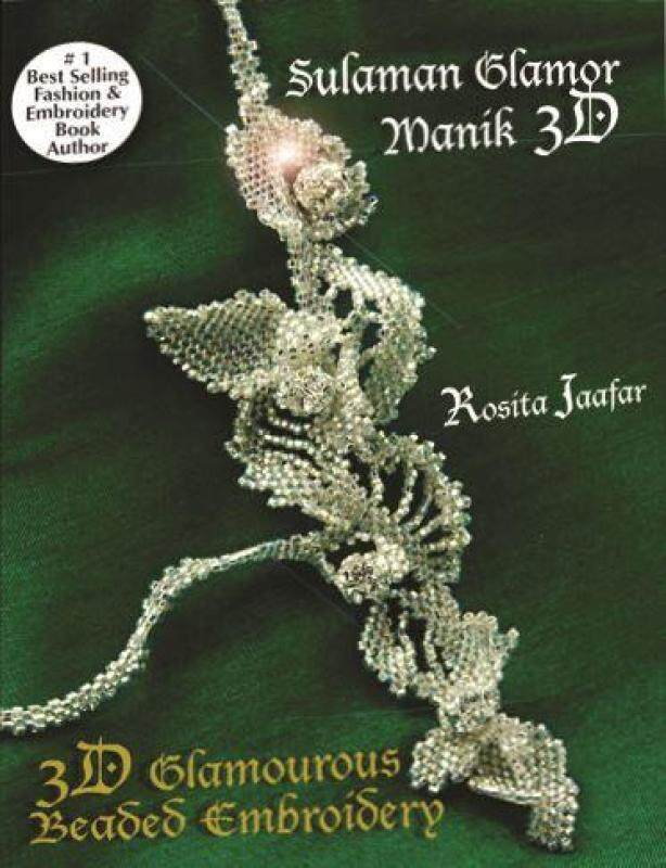 [ BOOKS ] SULAMAN GLAMOR MANIK 3D/ 3D GLAMOROUS BEADED EMBROIDERY - BEST SELLING BOOK By RJPOLA Malaysia