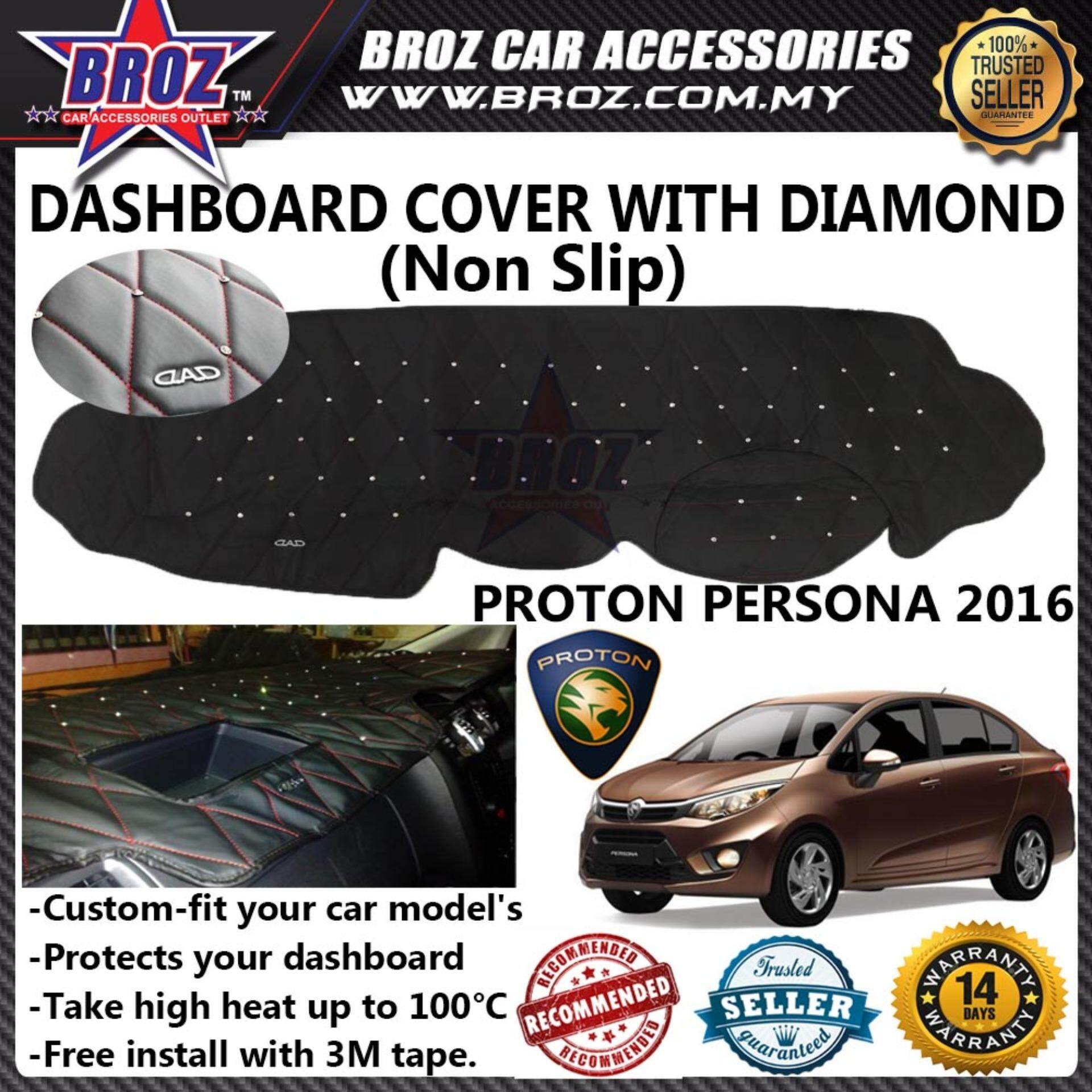 Broz Non Slip Dashboard Cover with diamond for Proton Persona 2016