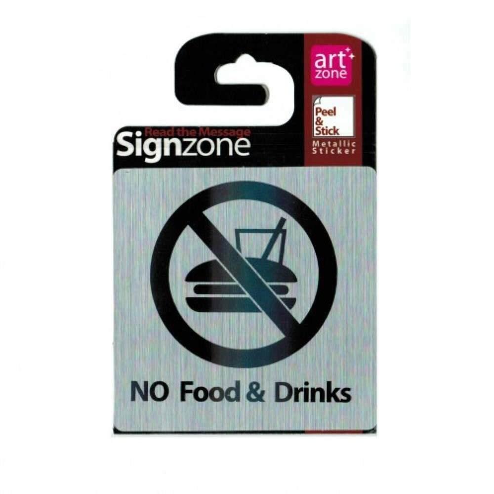 Signzone Peel & Stick Metallic Sticker - NO Food & Drinks (Item No: R01-41)