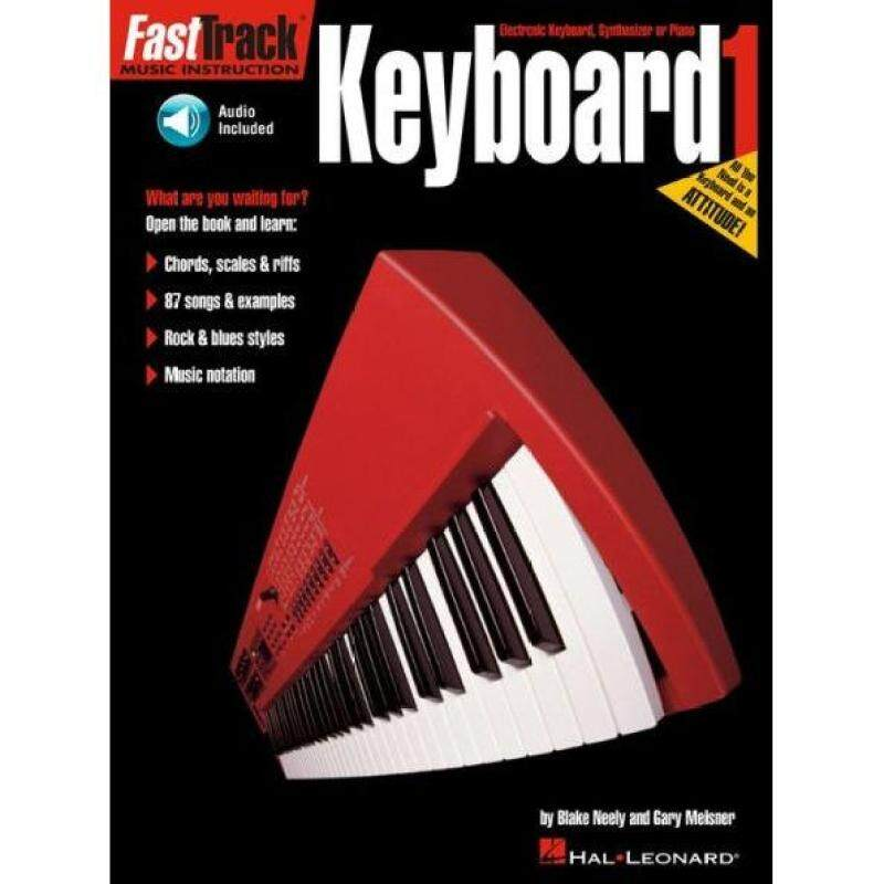 Hal Leonard Fast Track Music Instruction Keyboard 1 by Blake Neely And Gary Meisner (Audio Access Included) Malaysia