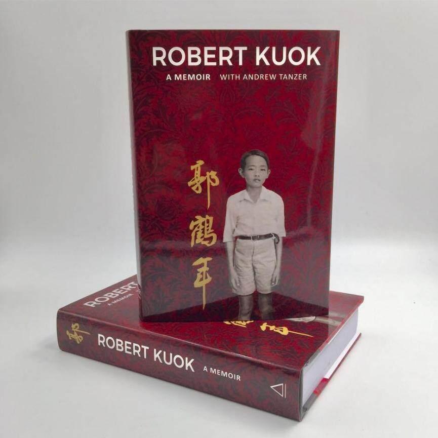 Robert Kuok : A Memoir  ISBN : 9789814189736 Author by Tanzer, Andrew (MPH)
