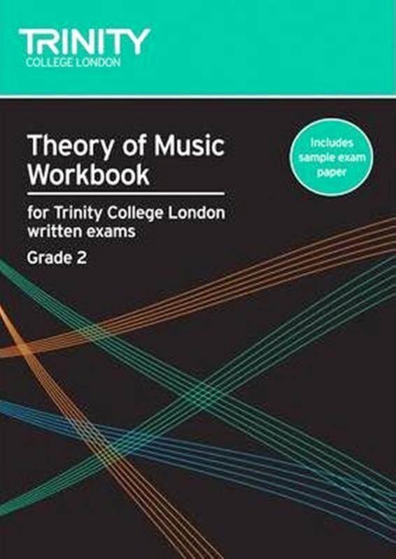 Trinity Theory of Music Workbook Grade 2 (Includes sample exam paper) Malaysia