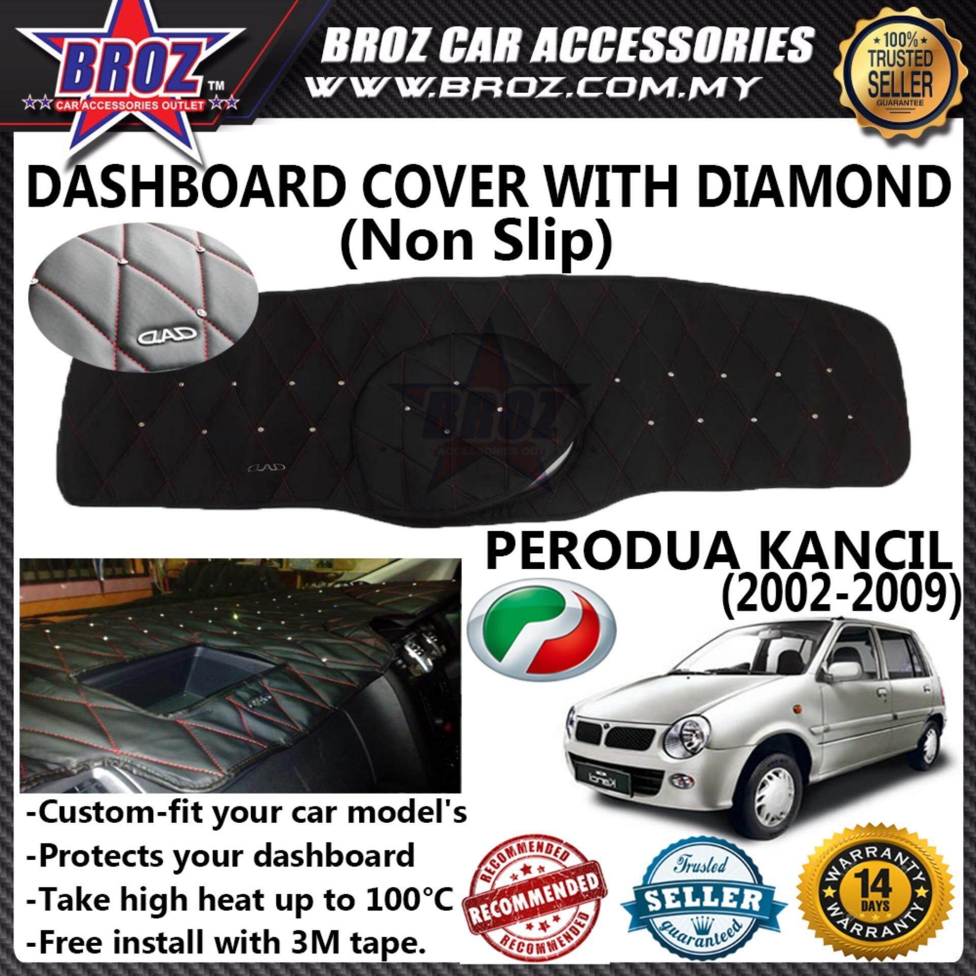 Non Slip Dashboard Cover with diamond for Perodua Kancil 2002-2009