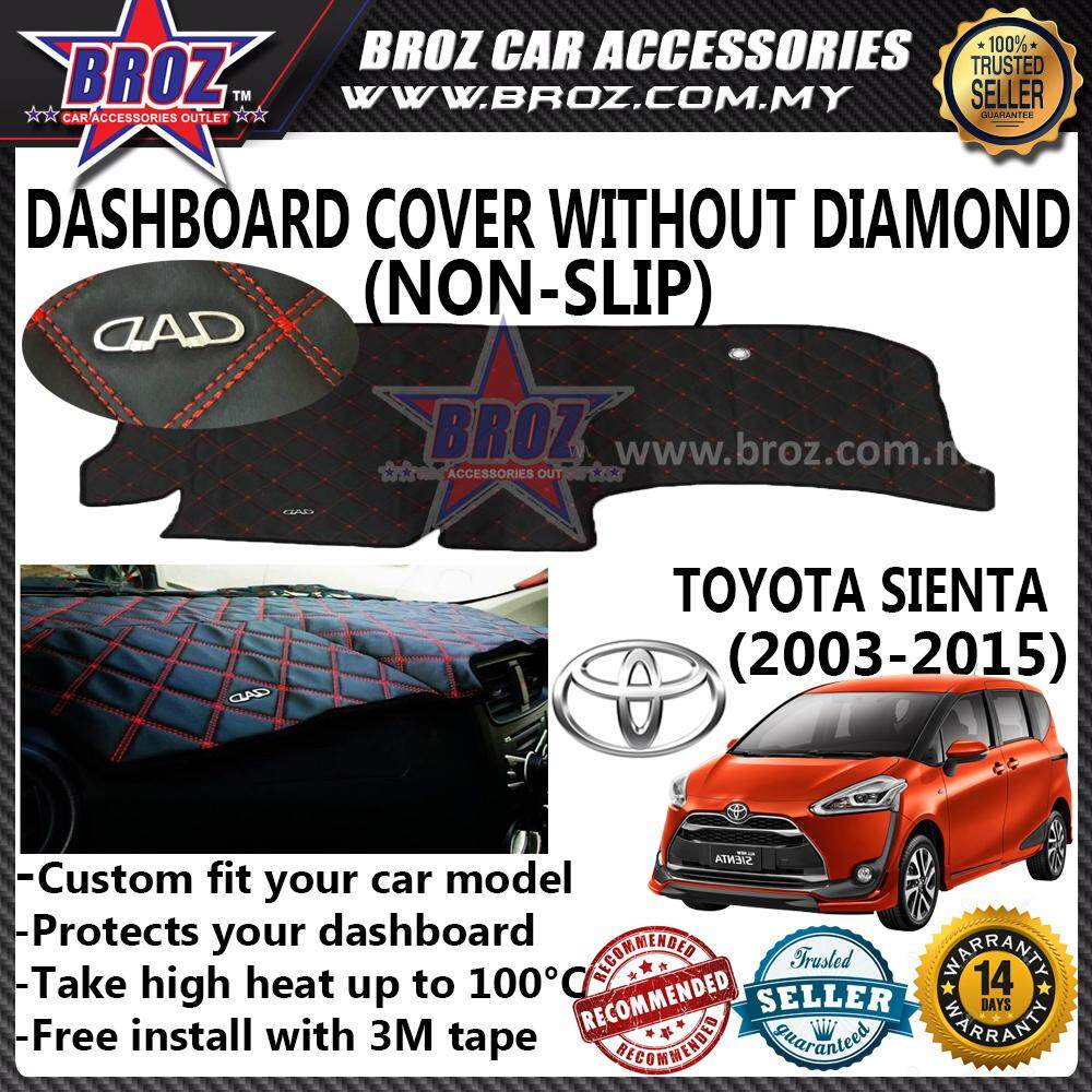 Non Slip Dashboard Cover without diamond for Toyota Sienta 2016