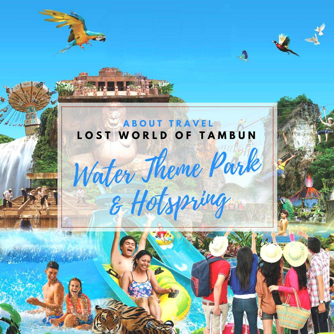 Ipoh : Lost World of Tambun Water Theme Park + Hot Spring - Adult