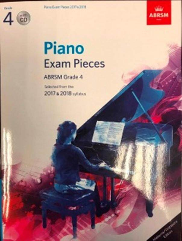 Piano Exam Pieces ABRSM Grade 4 (Selected From The 2017 & 2018 Syllabus) Malaysia