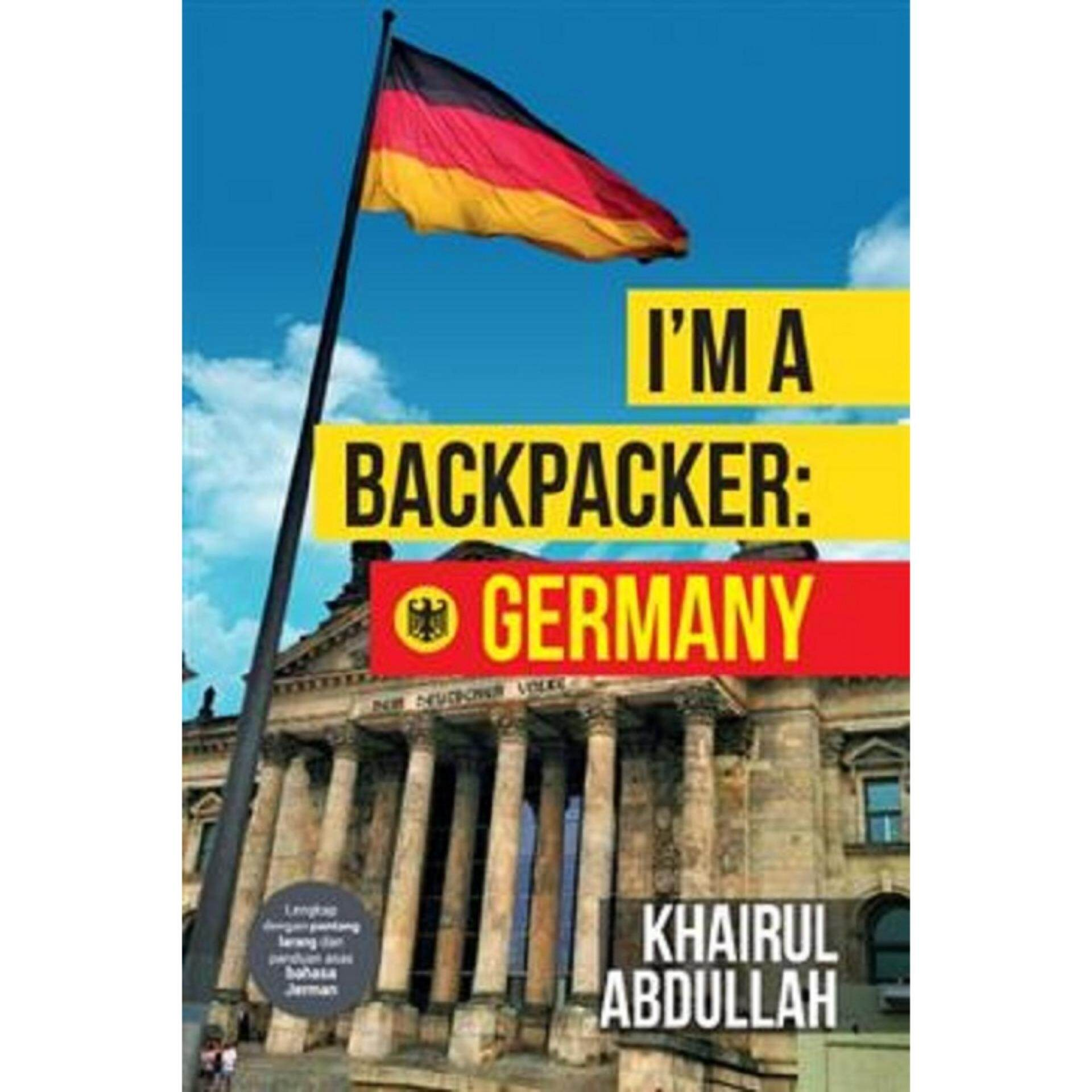 I'm a Backpacker: Germany: ISBN: 9789673693573: Author by: Khairul Abdullah
