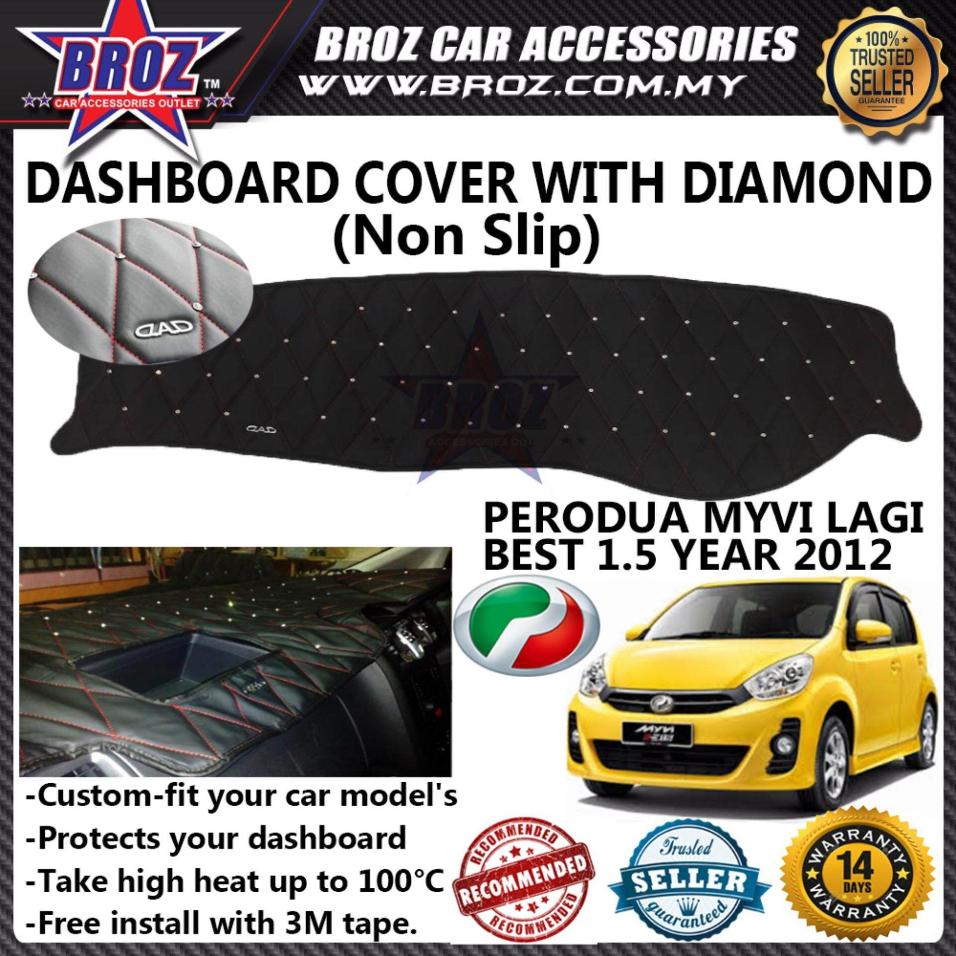 Non Slip Dashboard Cover with diamond for Perodua Myvi Lagi Best 1.5 Year 2012