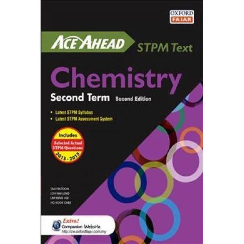 Ace Ahead STPM Teks Chemistry Second Term, Second Edition 2015/2016 Malaysia