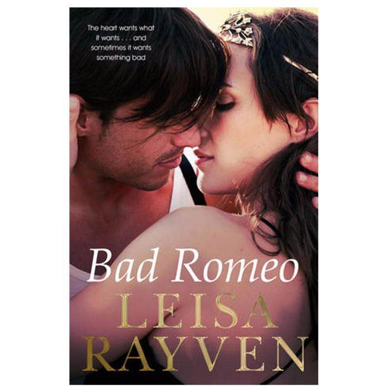 Bad Romeo (Starcrossed #1) by Leisa Rayven Malaysia
