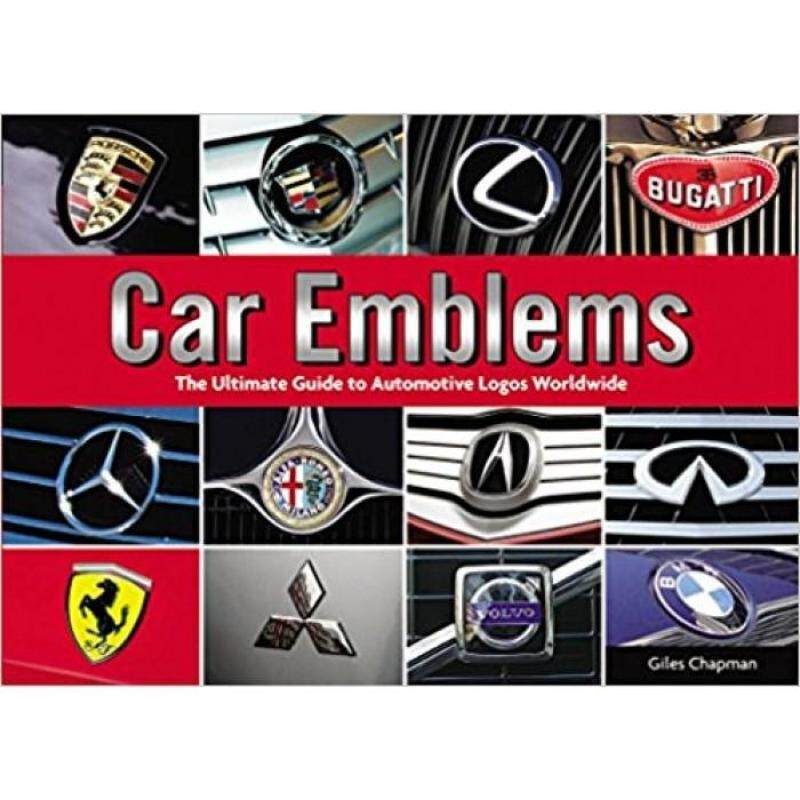 Car Emblems: The Ultimate Guide to Automotive Logos Worldwide 9780785831334 Malaysia
