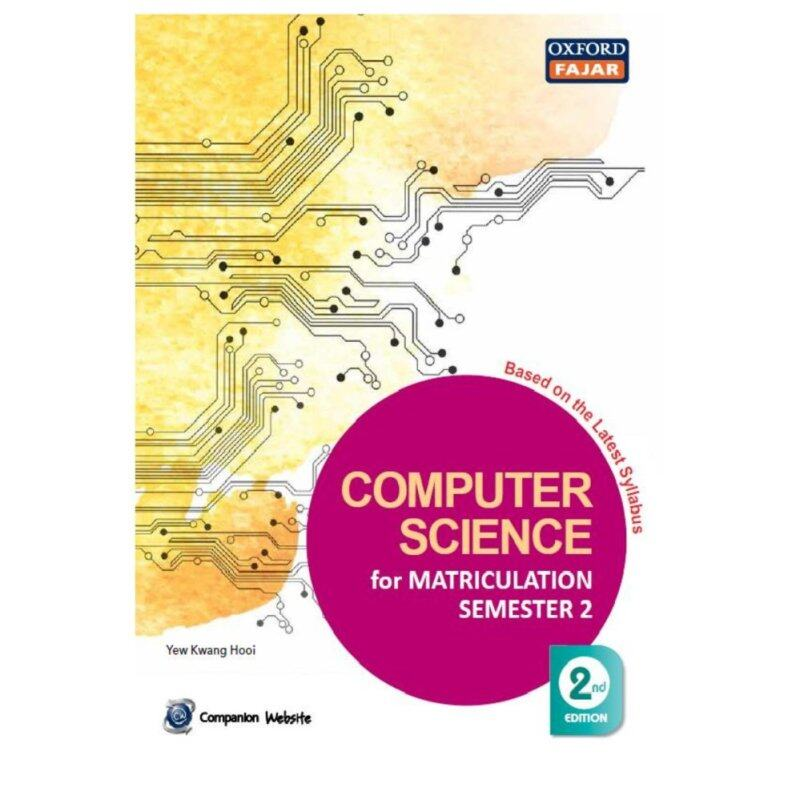 Computer Science for Matriculation Semester 2, 2nd edition Malaysia