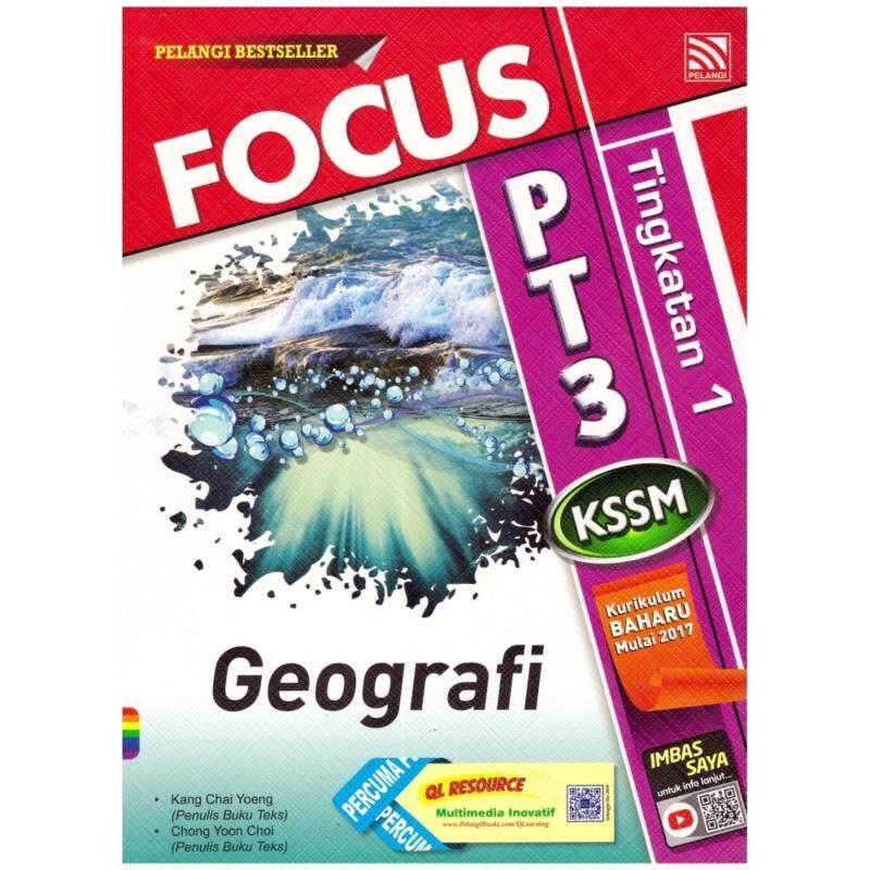 Focus PT3KSSM Geografi Tingkatan 1 Malaysia
