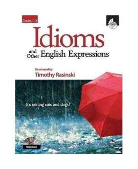Idioms and Other English Expressions, Grades 1-3 (UnderstandingIdioms and Other English Expressions)
