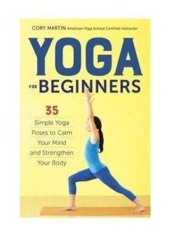 Harga Yoga for Beginners: Simple Yoga Poses to Calm Your Mind and Strengthen Your Body