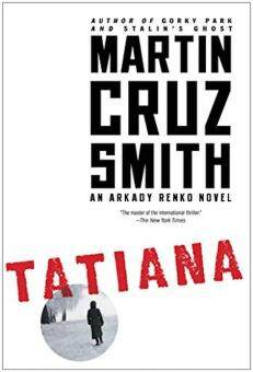 Harga Tatiana: An Arkady Renko Novel