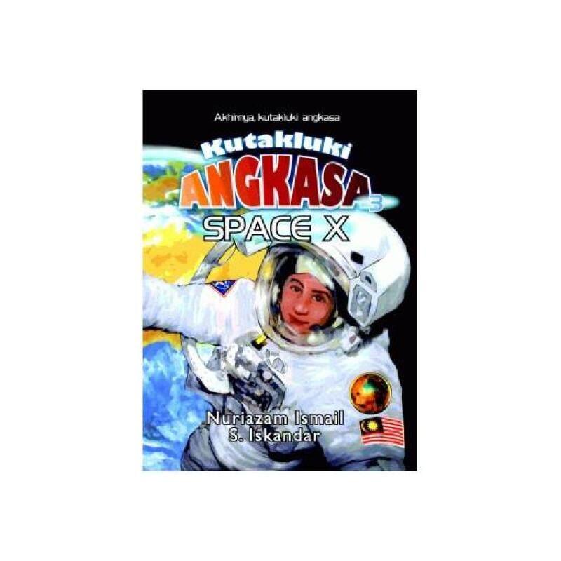 Kutakluki Angkasa 3Space X 9789833654215 Malaysia
