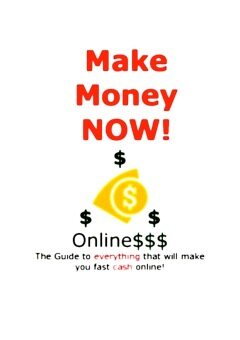 Harga Make Money Now! Online The Guide To Everything That Will Make YouFast Cash Online! (eBook)
