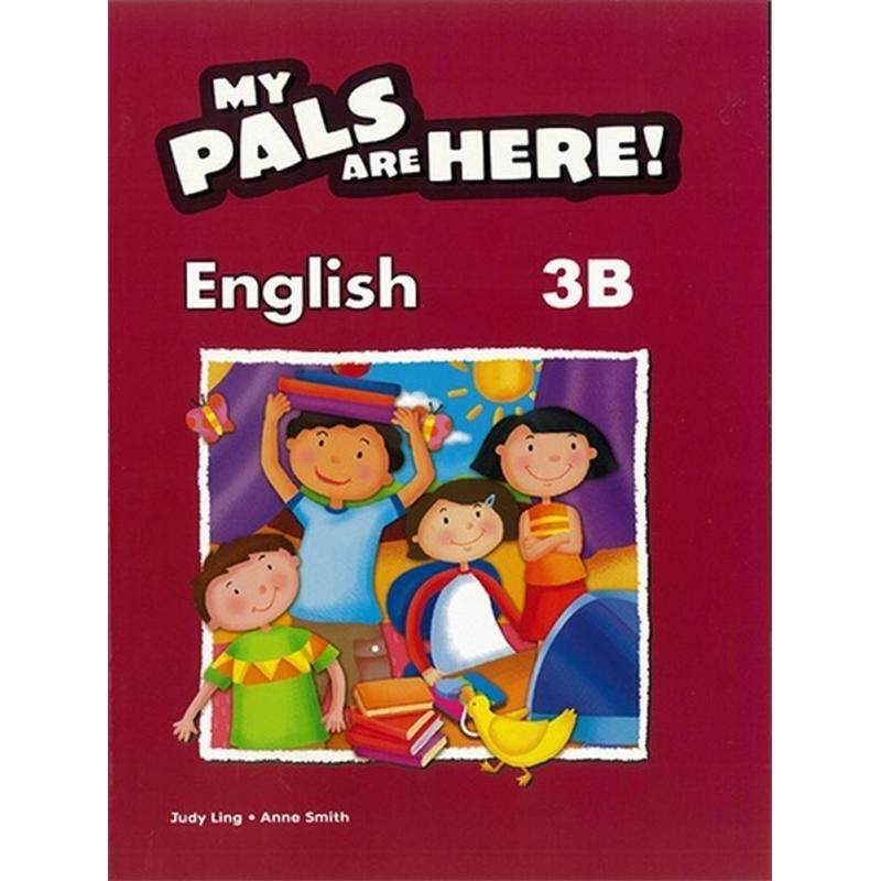 My Pals are Here ! English Textbook 3B - ISBN : 9789810157807 Malaysia