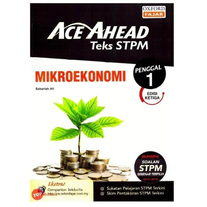 Oxford Fajar Ace Ahead Teks STPM Mikroekonomi Penggal 1 Malaysia