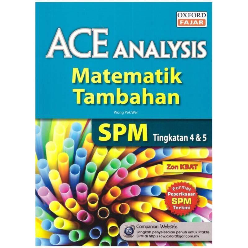 Oxford Fajar Ace Analysis Matematik Tambahan SPM Tingkatan 4 & 5 Malaysia