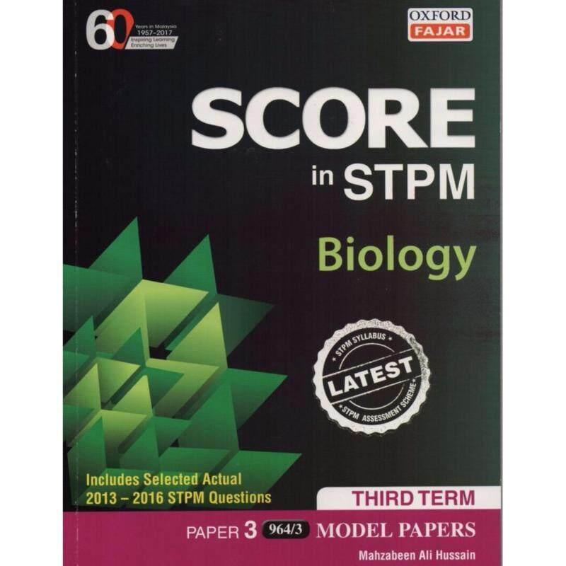 Oxford Fajar Score in STPM Biology Third Term Paper 3 Model papers Malaysia